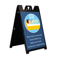 A-Frame Display-Stay Home if You're Sick