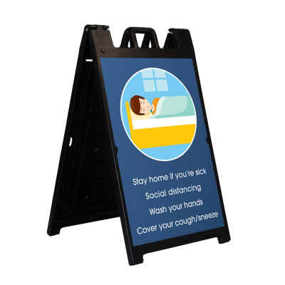 A-Frame Display-Stay Home if You