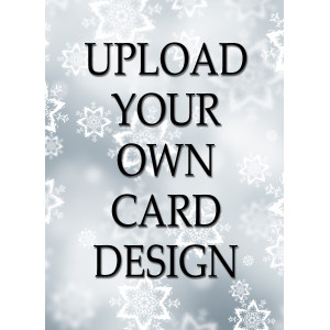 Holiday Greeting Card - Upload Your Own Design